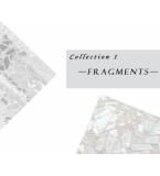 FRAGMENTS·碎片